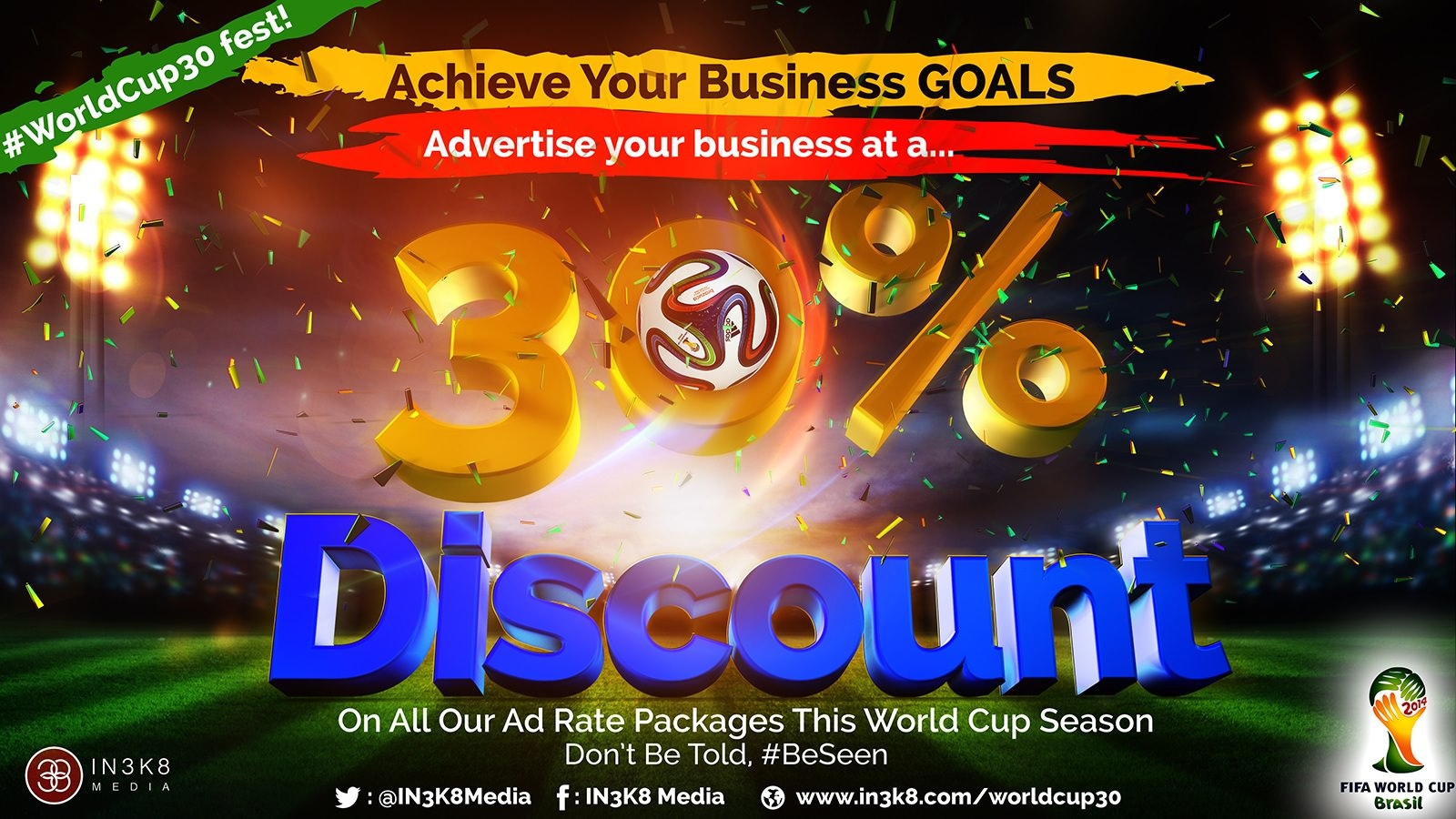 #WorldCup30: Achieve Your Business Goa!s