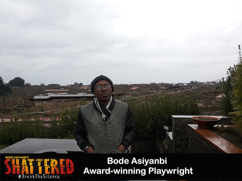 #MeetTheCast: Interview with Shattered's writer Bode Asiyanbi