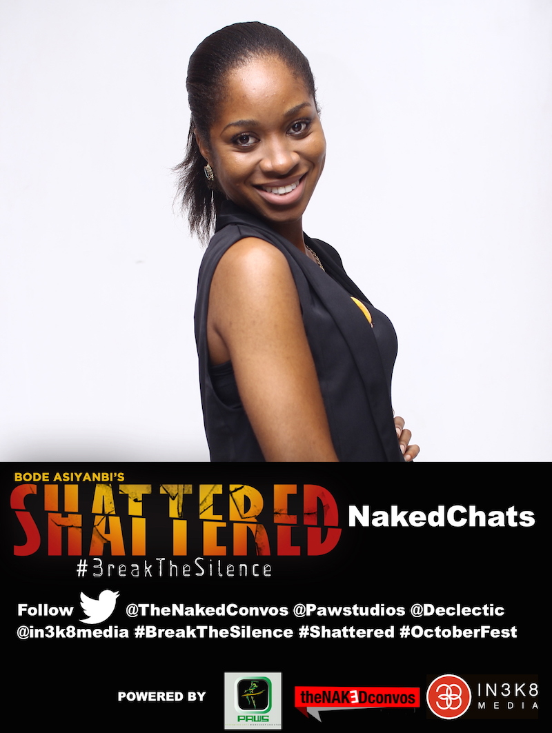 Shattered: TheNakedConvos #breakthesilence Twitter Chat Part 1
