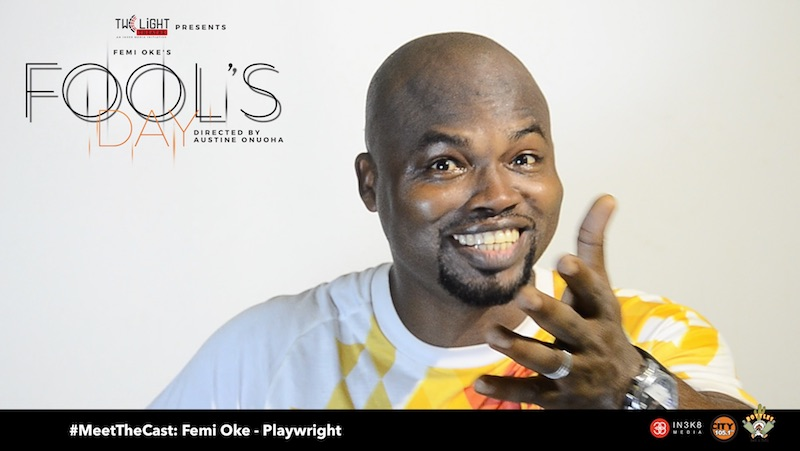 #MeetTheCast: Interview with Fool's Day playwright Femi Oke