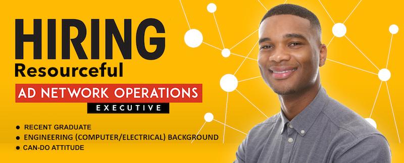 Hiring: Ad Network Operations Executive