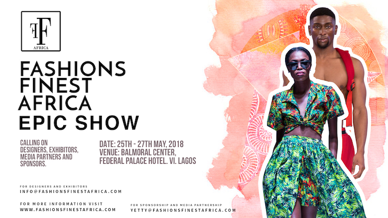 Fashions Finest Africa 2018 @Balmoral Centre