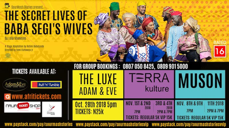 Secret Lives Of Baba Segi's Wives Showing in Lagos