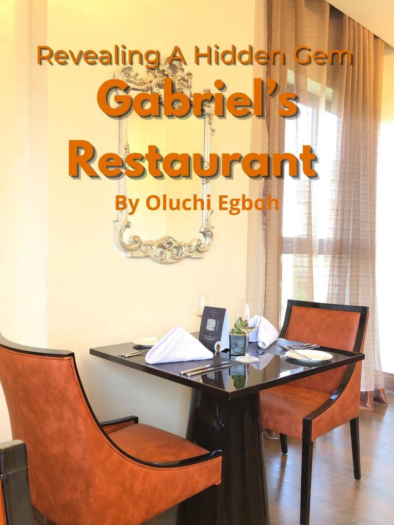 Revealing A Hidden Gem: Gabriel's  Restaurant