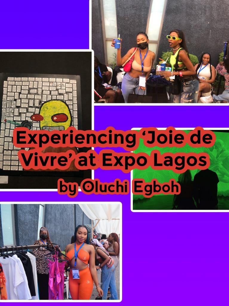 Experiencing  'Joie de Vivre' at Expo Lagos