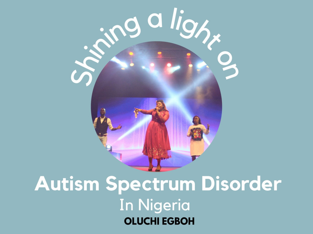 Shining A Light on Autism Spectrum Disorder in Nigeria